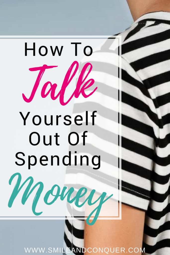 Three tactics to convince yourself to stop spending money!